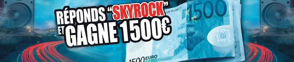 comment s'inscrire skyrock 1500